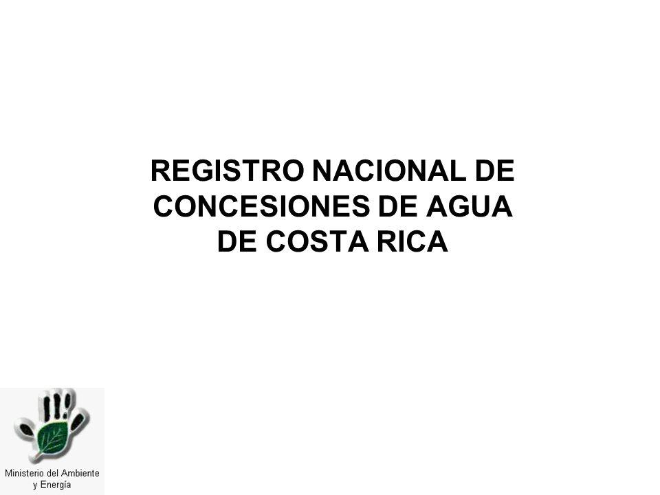 REGISTRO NACIONAL DE CONCESIONES DE AGUA DE COSTA RICA