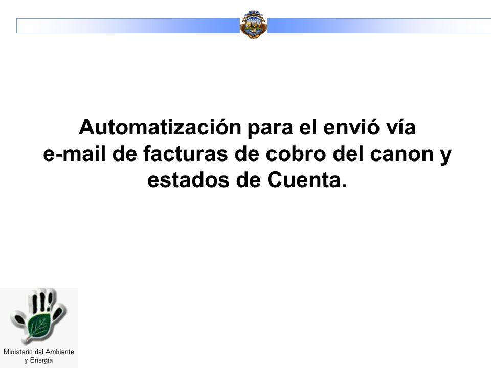 Automatización para el envió vía e-mail de facturas de cobro del canon y estados de Cuenta.