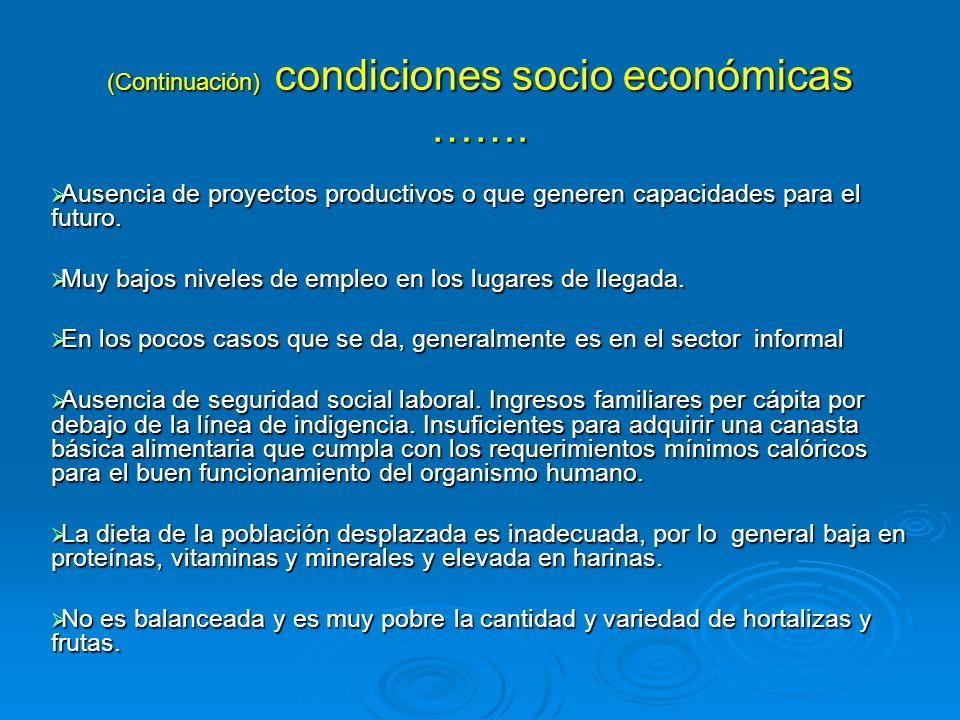 (Continuación) condiciones socio económicas …….