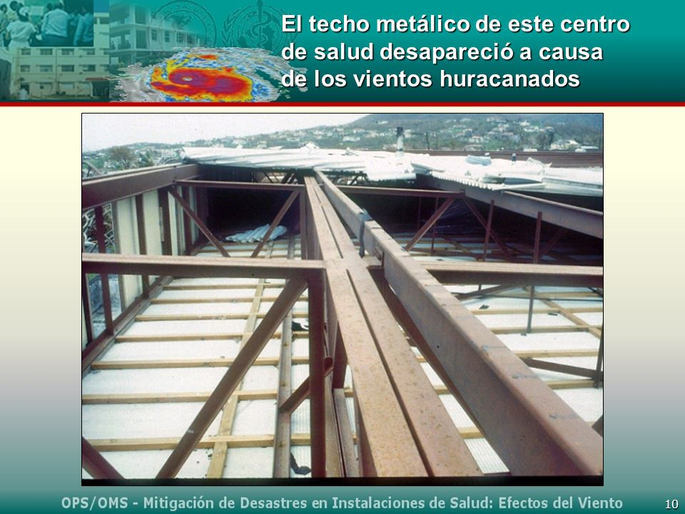 El techo metálico de este centro de salud desapareció a causa de los vientos huracanados