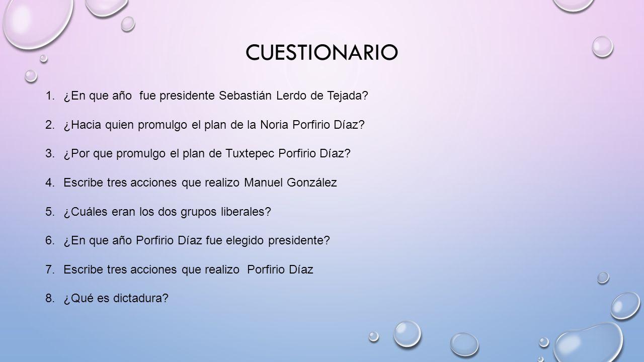 cuestionario ¿En que año fue presidente Sebastián Lerdo de Tejada