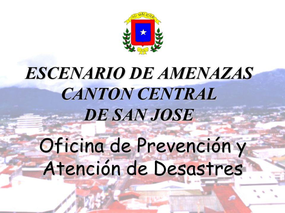 ESCENARIO DE AMENAZAS CANTON CENTRAL DE SAN JOSE
