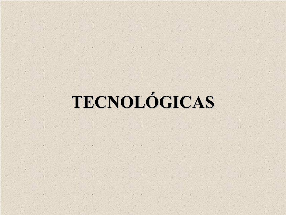 TECNOLÓGICAS
