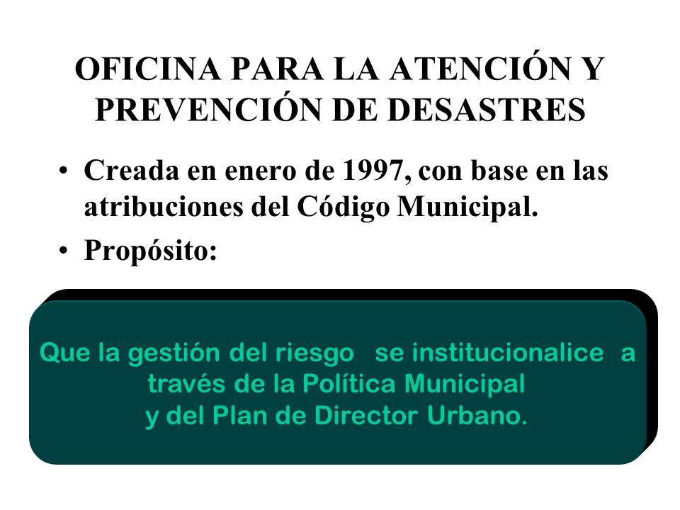OFICINA PARA LA ATENCIÓN Y PREVENCIÓN DE DESASTRES