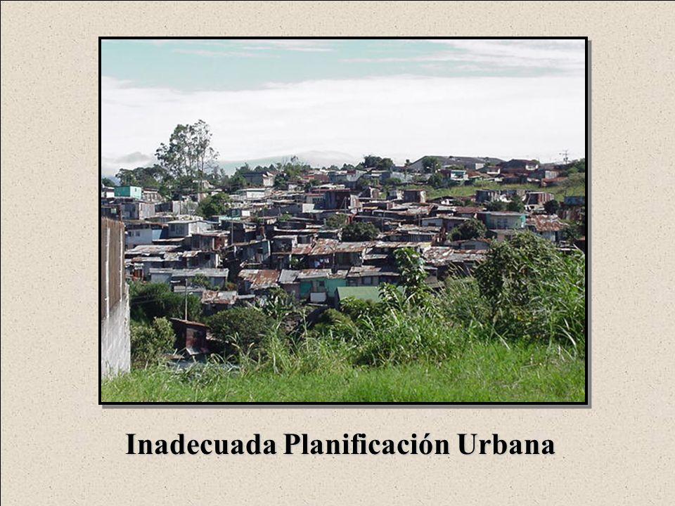Inadecuada Planificación Urbana