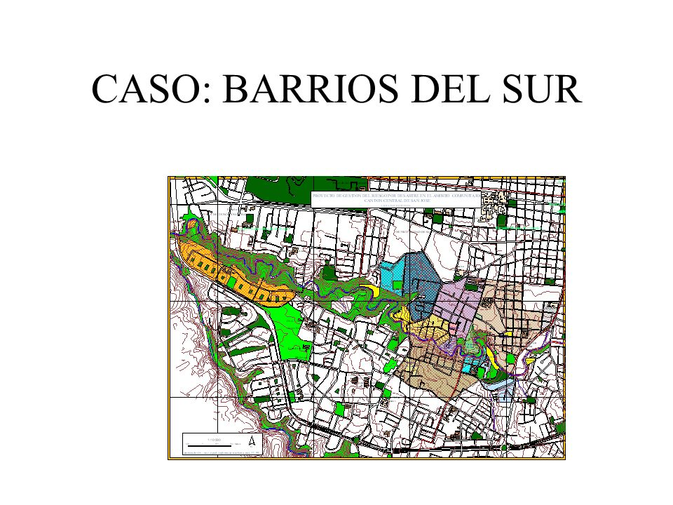 CASO: BARRIOS DEL SUR