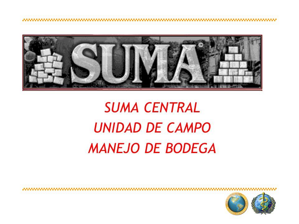 SUMA CENTRAL UNIDAD DE CAMPO MANEJO DE BODEGA