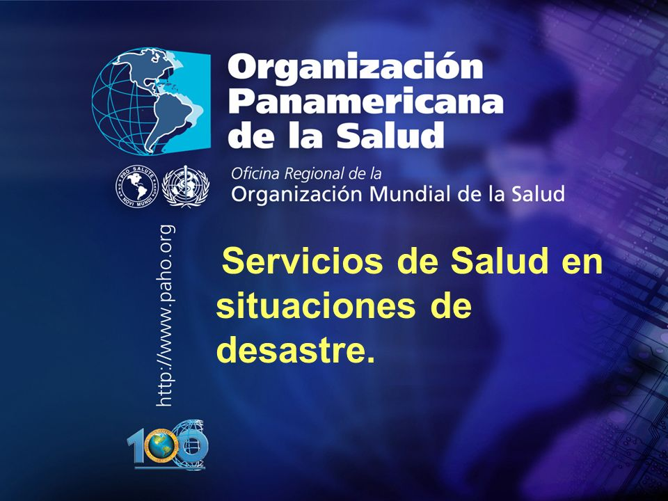 Servicios de Salud en situaciones de desastre.
