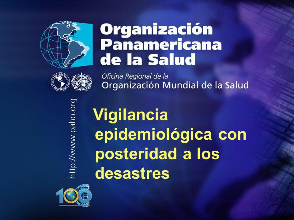 Vigilancia epidemiológica con posteridad a los desastres