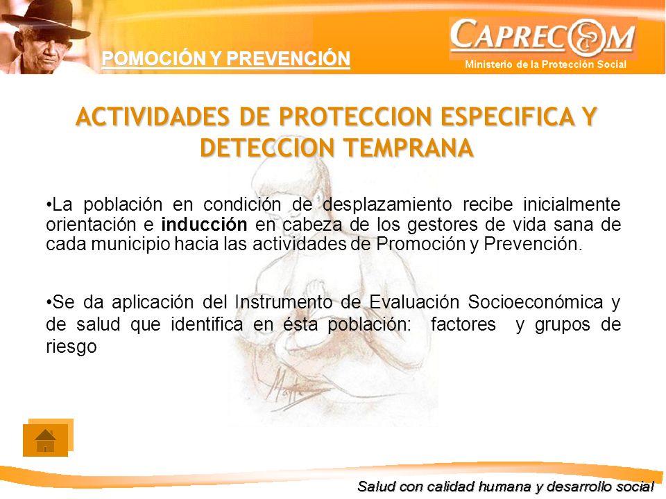 ACTIVIDADES DE PROTECCION ESPECIFICA Y DETECCION TEMPRANA