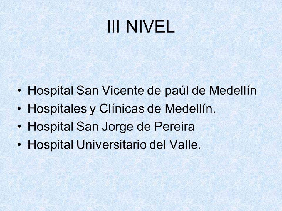 III NIVEL Hospital San Vicente de paúl de Medellín