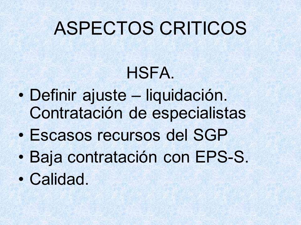 ASPECTOS CRITICOS HSFA.
