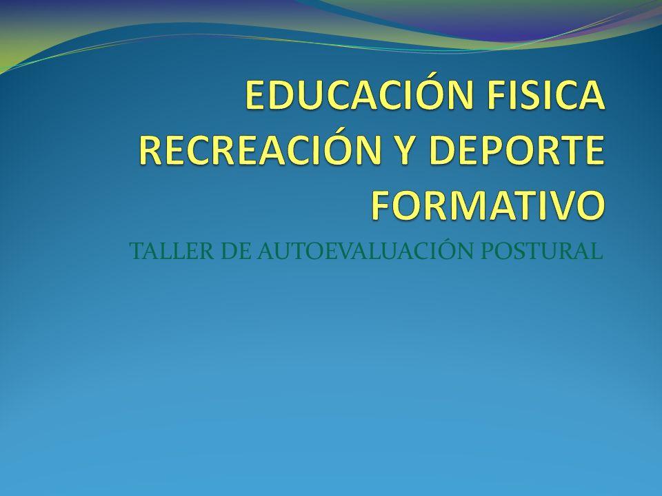 EDUCACIÓN FISICA RECREACIÓN Y DEPORTE FORMATIVO