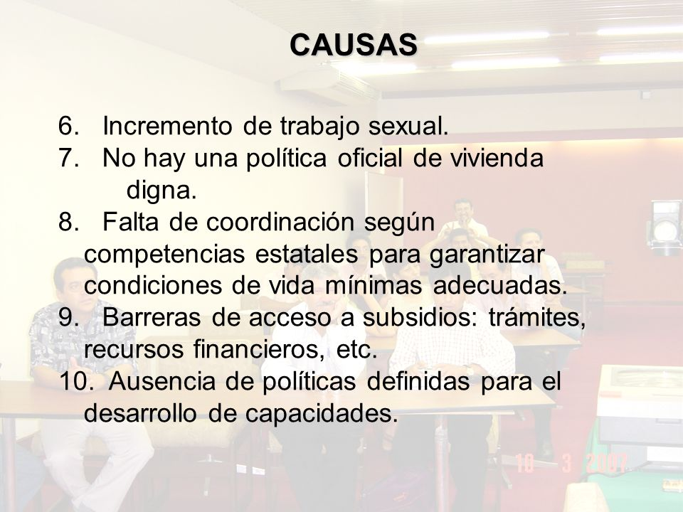 CAUSAS 6. Incremento de trabajo sexual.