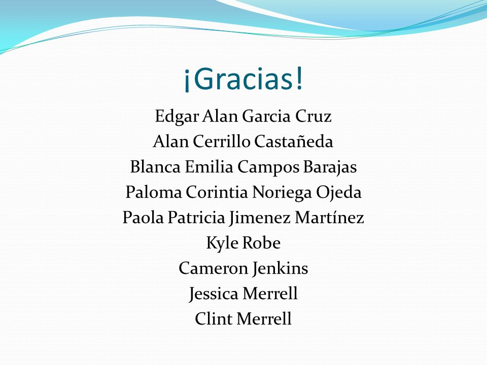 ¡Gracias! Edgar Alan Garcia Cruz Alan Cerrillo Castañeda