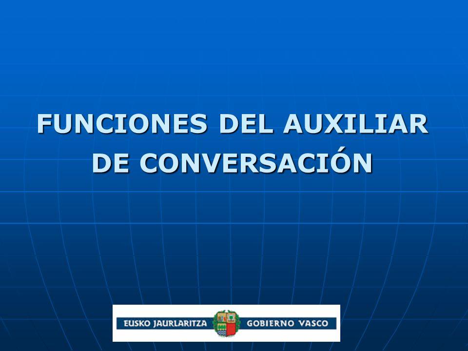 FUNCIONES DEL AUXILIAR DE CONVERSACIÓN