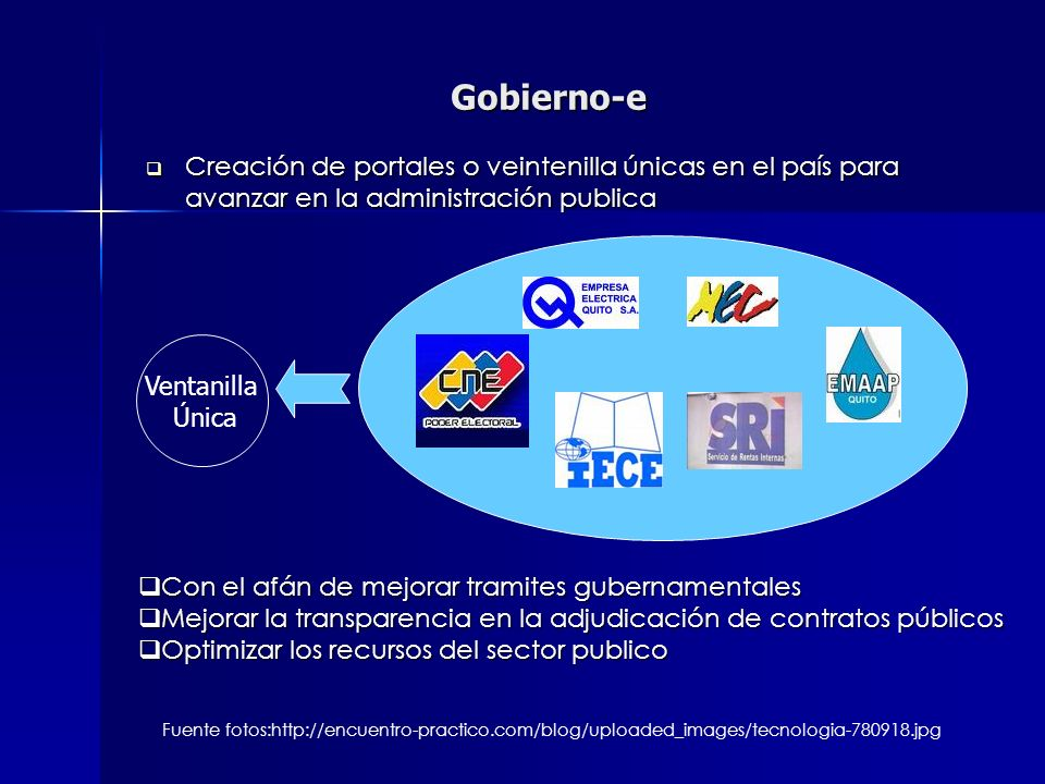Gobierno-e Creación de portales o veintenilla únicas en el país para avanzar en la administración publica.