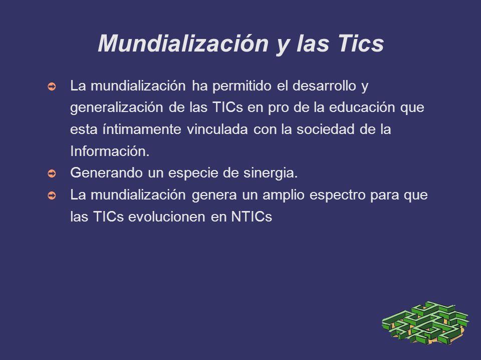 Mundialización y las Tics