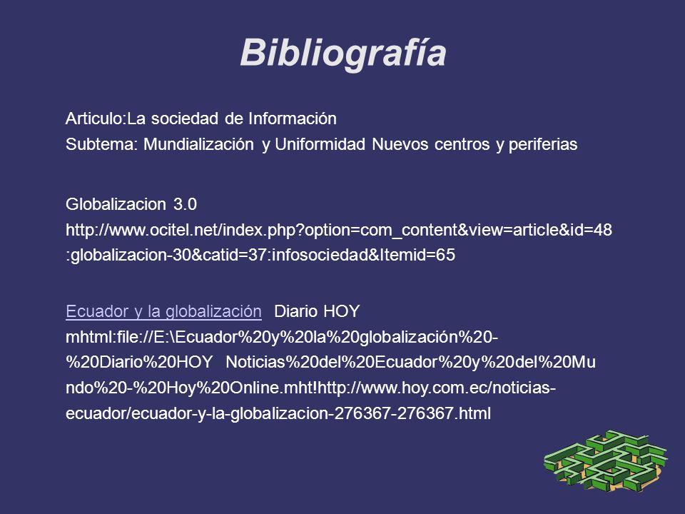Bibliografía Articulo:La sociedad de Información
