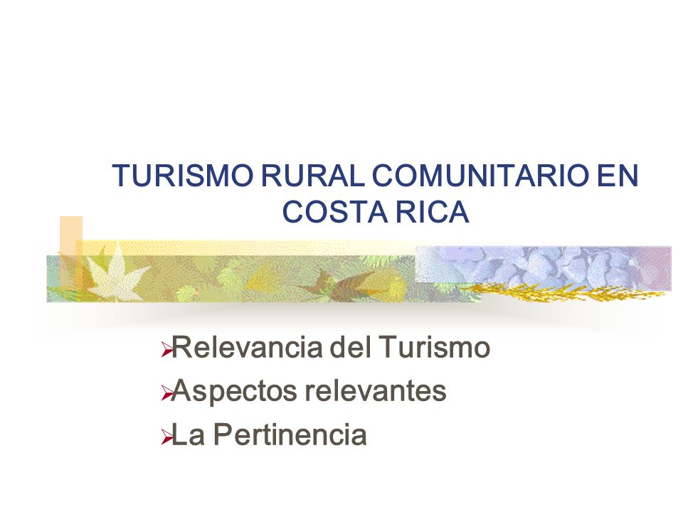 TURISMO RURAL COMUNITARIO EN COSTA RICA