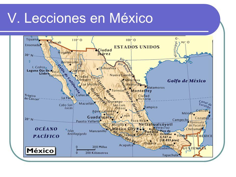 V. Lecciones en México