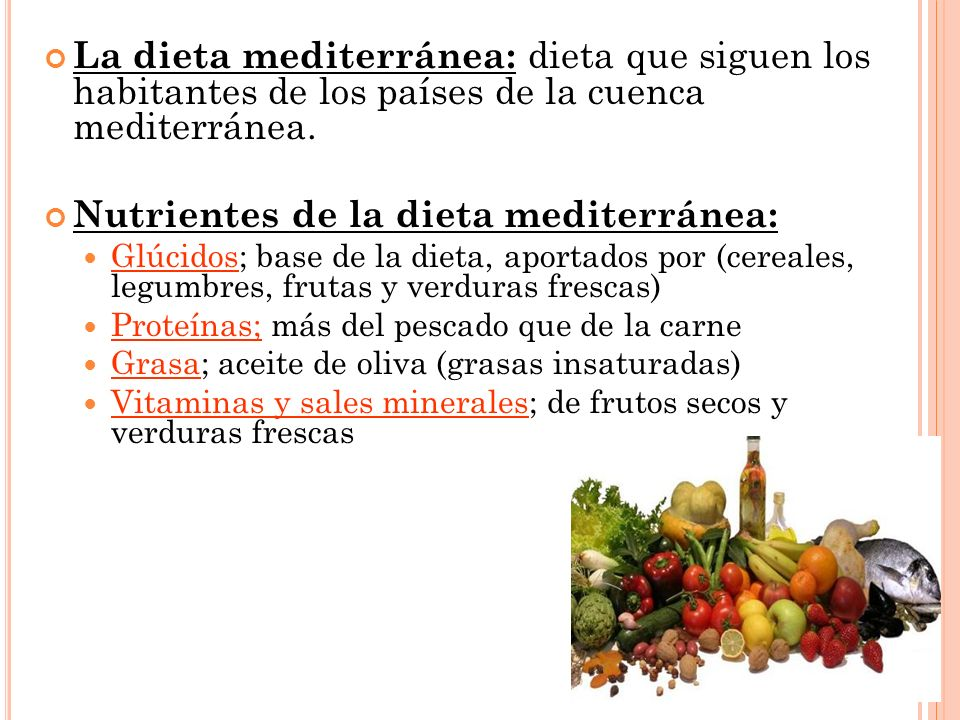 Nutrientes de la dieta mediterránea: