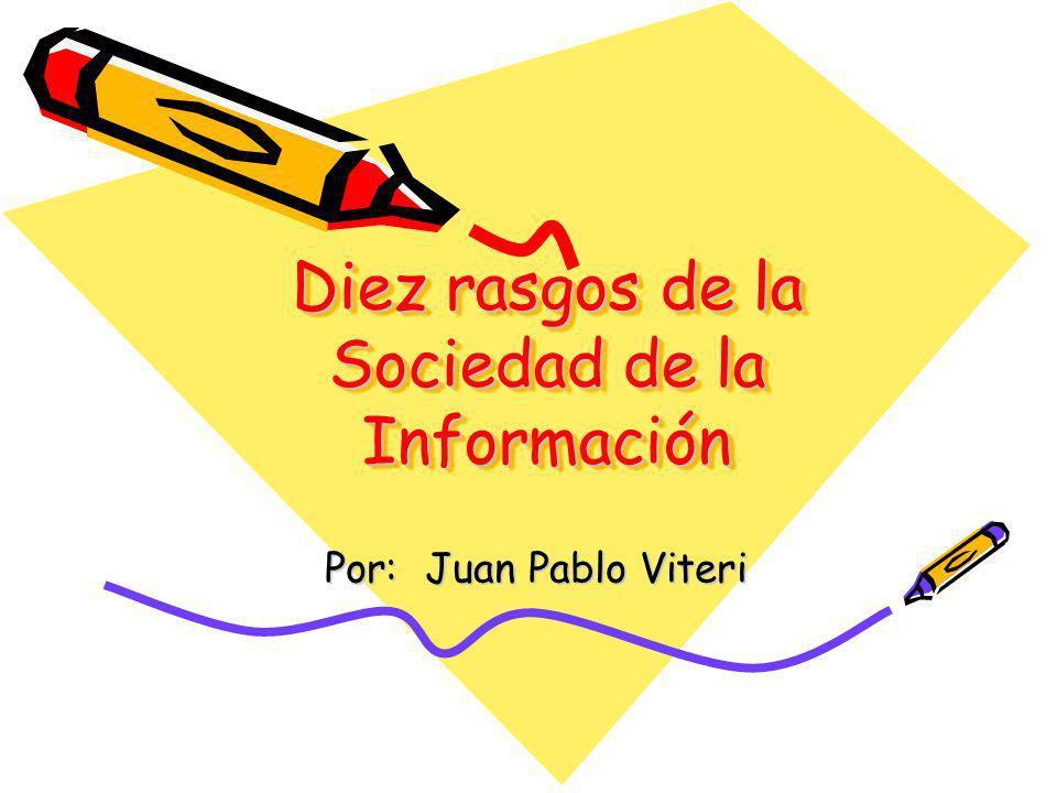 Diez rasgos de la Sociedad de la Información