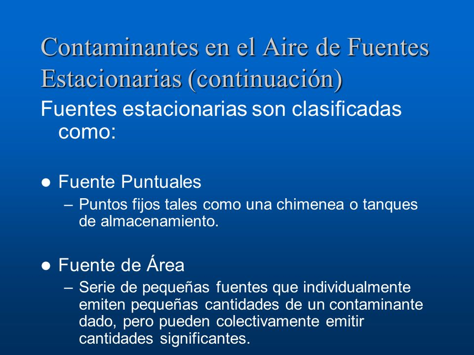 Contaminantes en el Aire de Fuentes Estacionarias (continuación)