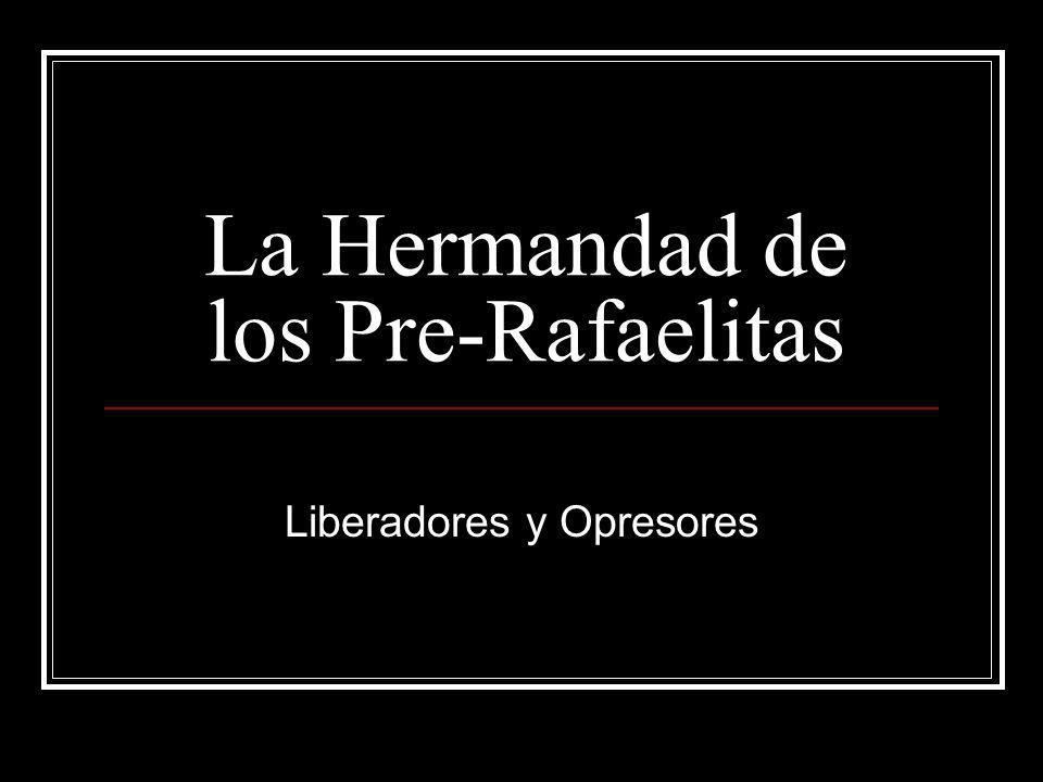 La Hermandad de los Pre-Rafaelitas