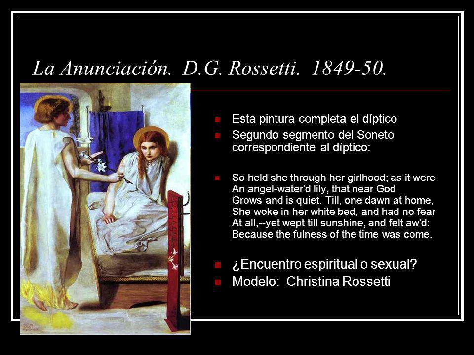 La Anunciación. D.G. Rossetti. 1849-50.