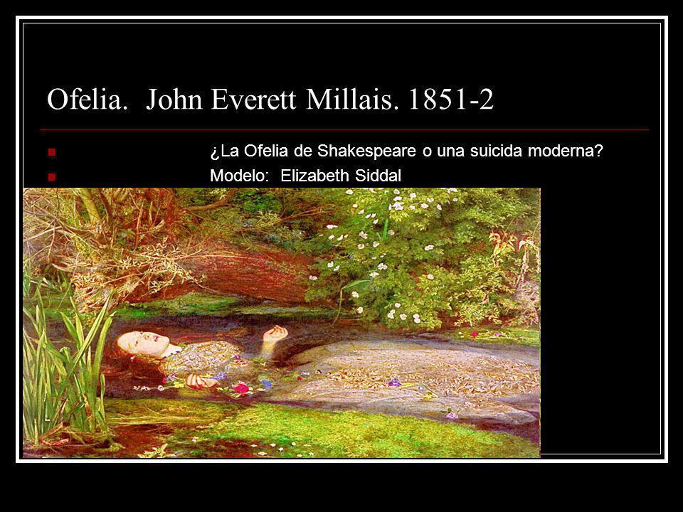 Ofelia. John Everett Millais. 1851-2