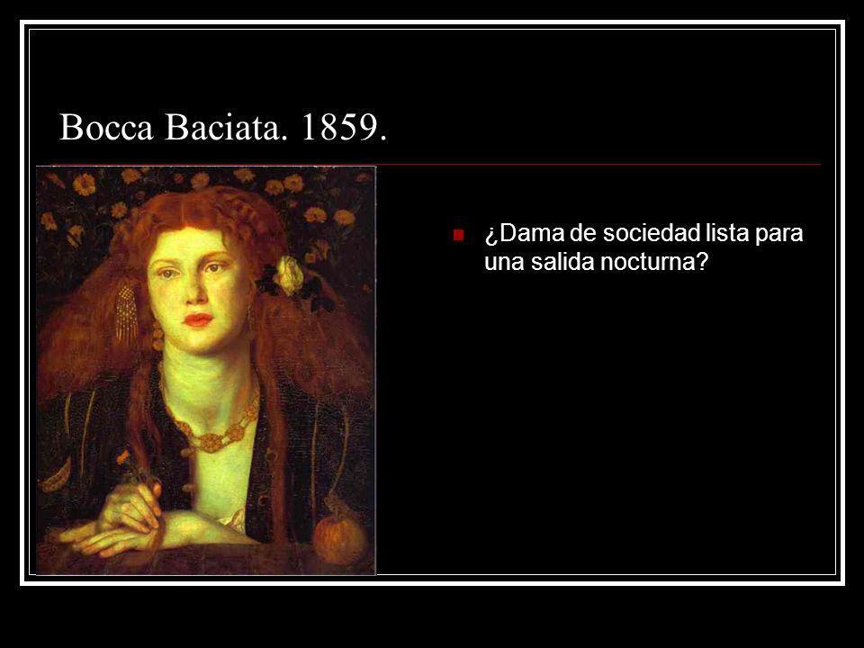 Bocca Baciata. 1859. ¿Dama de sociedad lista para una salida nocturna