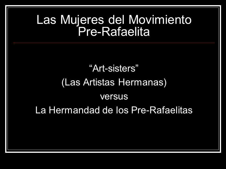 Las Mujeres del Movimiento Pre-Rafaelita