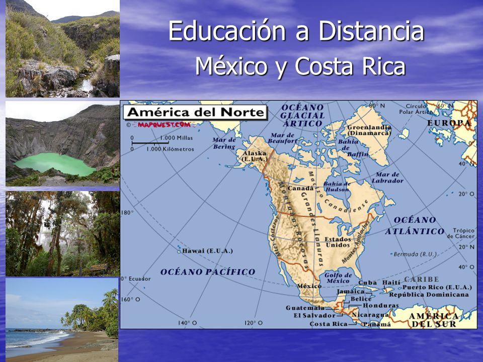 Educación a Distancia México y Costa Rica