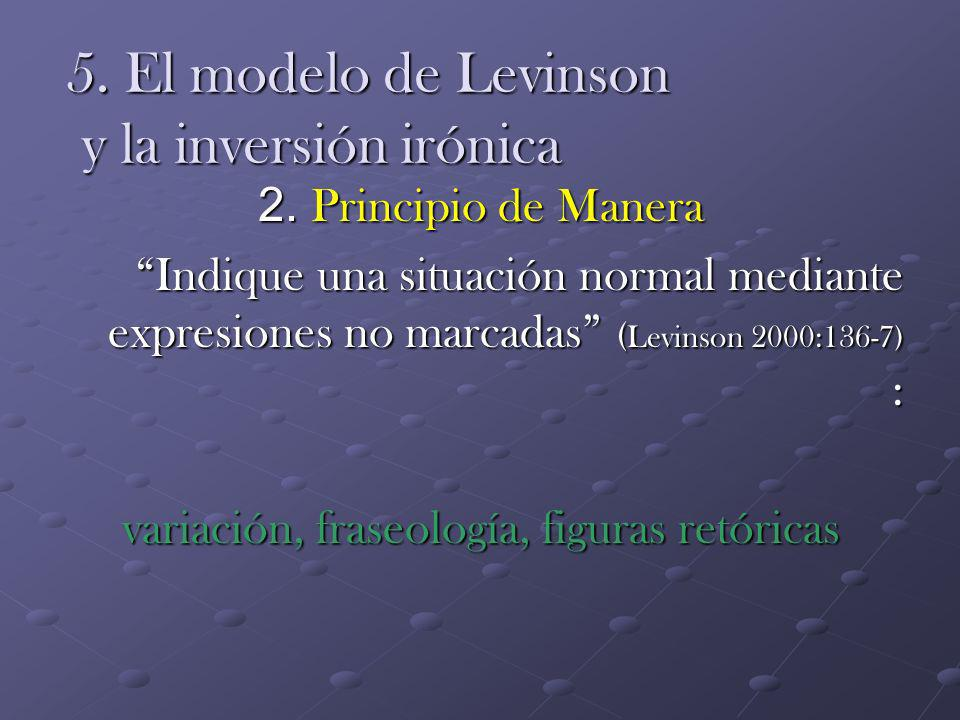5. El modelo de Levinson y la inversión irónica