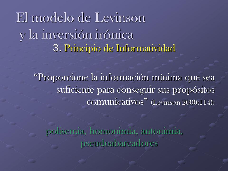 El modelo de Levinson y la inversión irónica