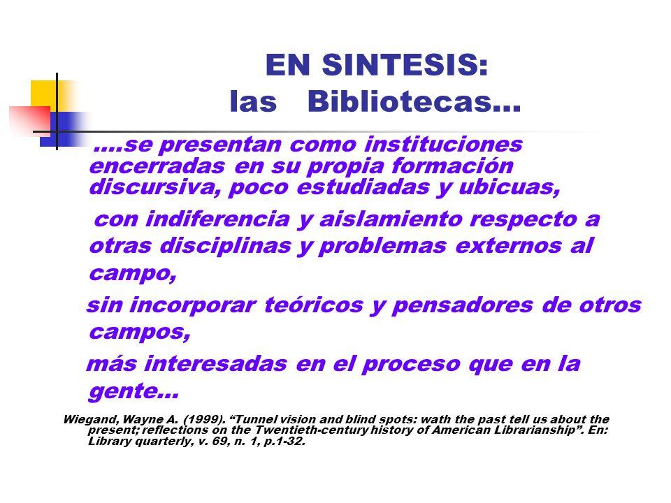 EN SINTESIS: las Bibliotecas…