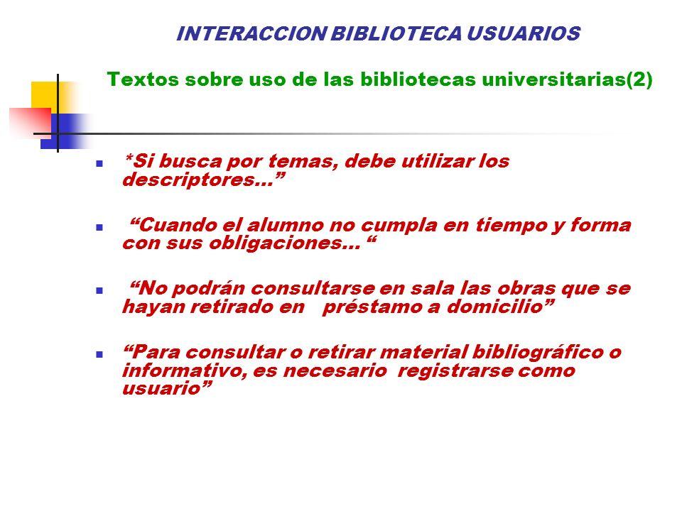 INTERACCION BIBLIOTECA USUARIOS Textos sobre uso de las bibliotecas universitarias(2)
