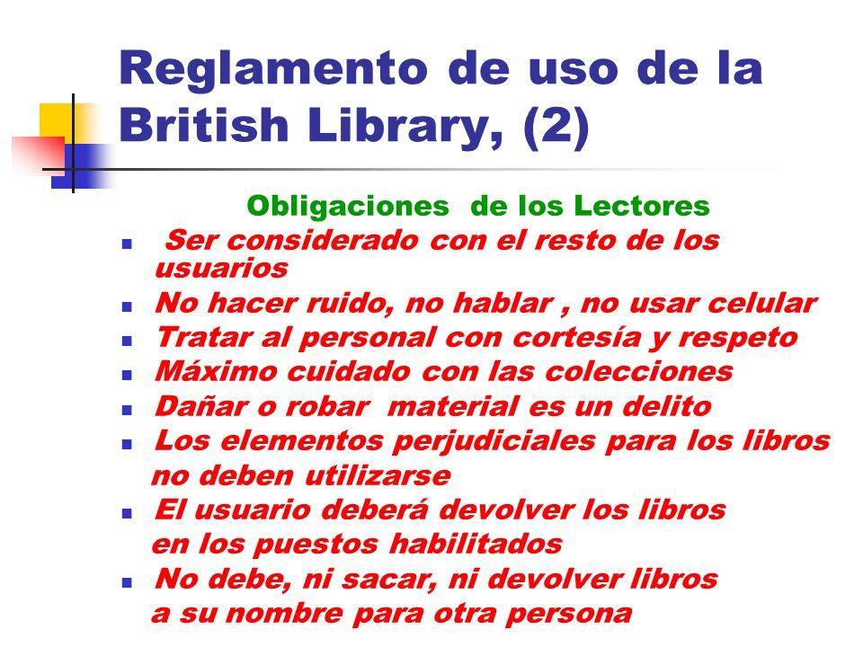 Reglamento de uso de la British Library, (2)