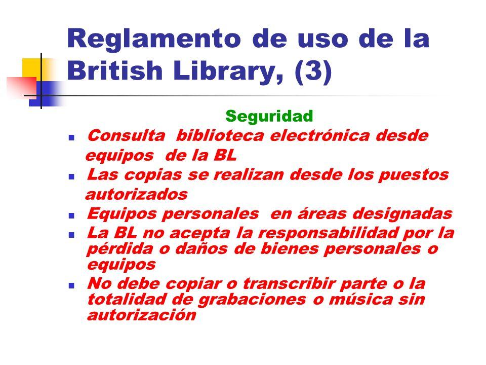 Reglamento de uso de la British Library, (3)