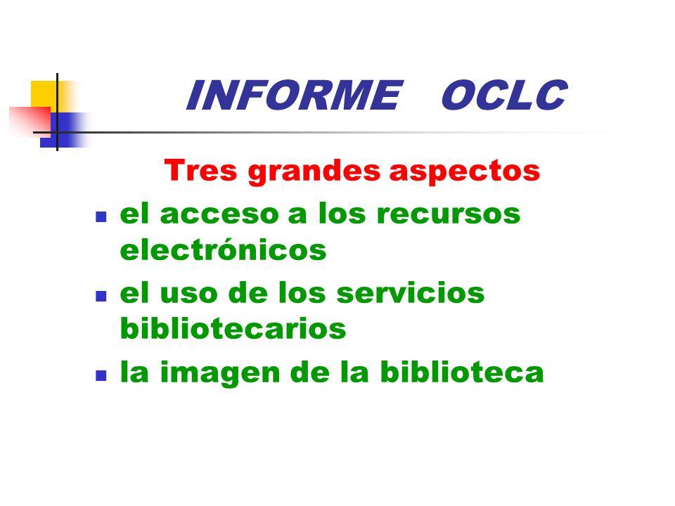 INFORME OCLC Tres grandes aspectos