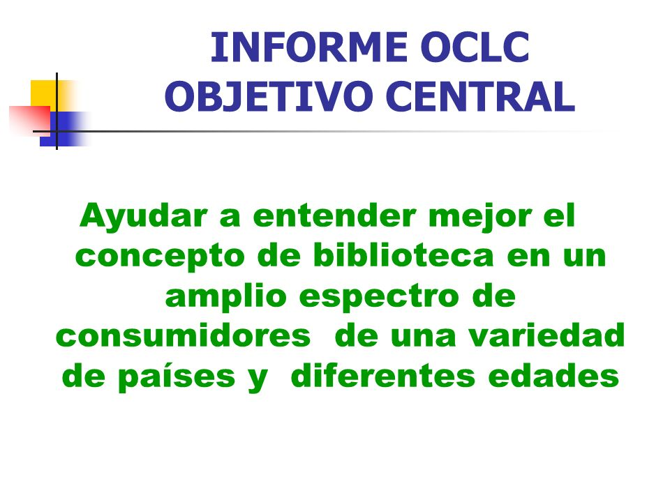 INFORME OCLC OBJETIVO CENTRAL