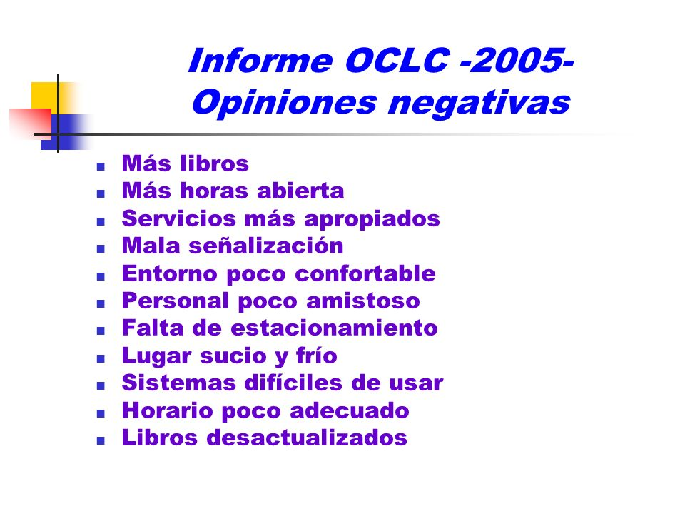Informe OCLC -2005- Opiniones negativas