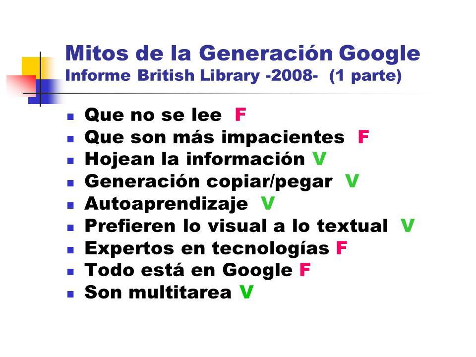 Mitos de la Generación Google Informe British Library -2008- (1 parte)
