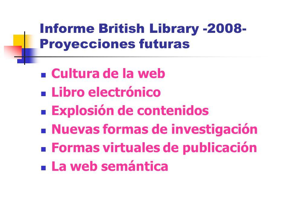 Informe British Library -2008- Proyecciones futuras