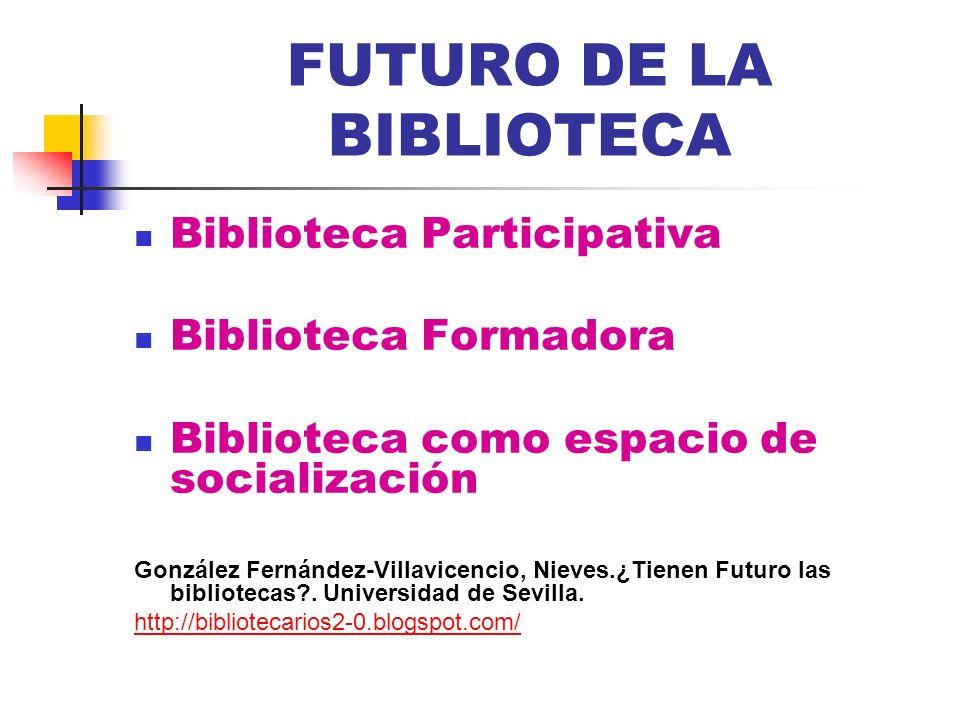FUTURO DE LA BIBLIOTECA