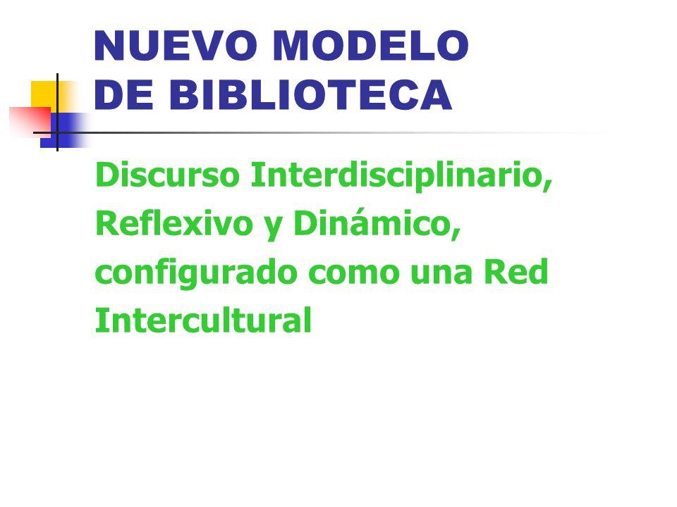 NUEVO MODELO DE BIBLIOTECA