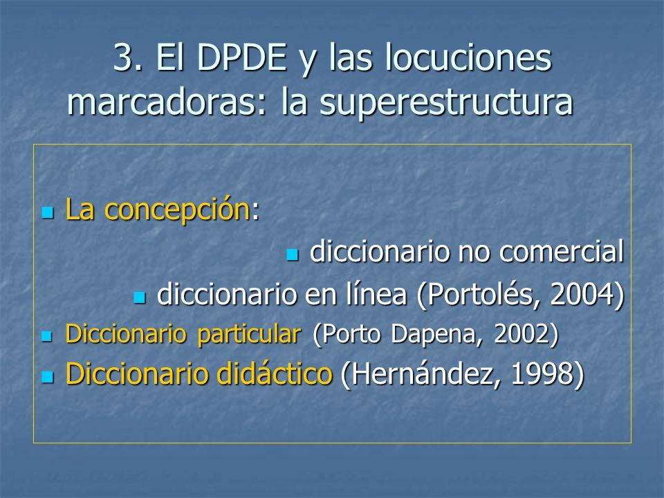 3. El DPDE y las locuciones marcadoras: la superestructura