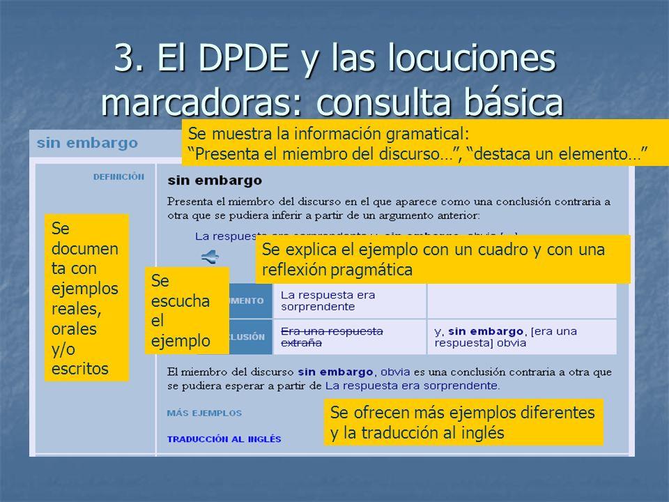 3. El DPDE y las locuciones marcadoras: consulta básica