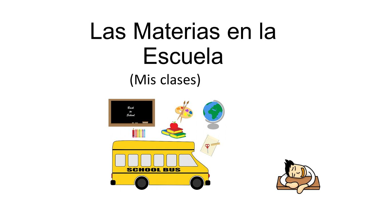 Las Materias en la Escuela